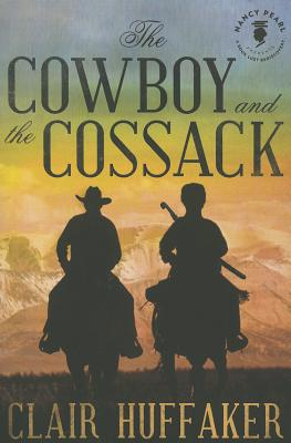 The Cowboy and the Cossack - Huffaker, Clair