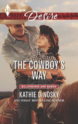 The Cowboy's Way - DeNosky, Kathie
