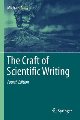 The Craft of Scientific Writing - Alley, Michael