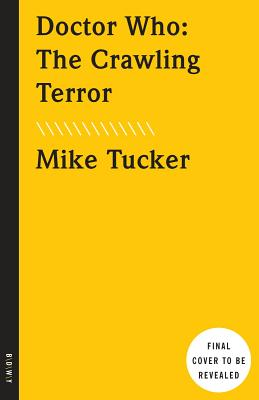 The Crawling Terror - Tucker, Mike
