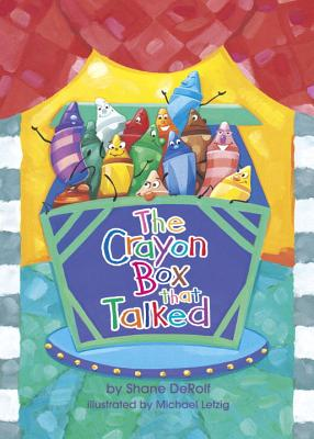 The Crayon Box That Talked - Derolf, Shane, and Letzig, Michael