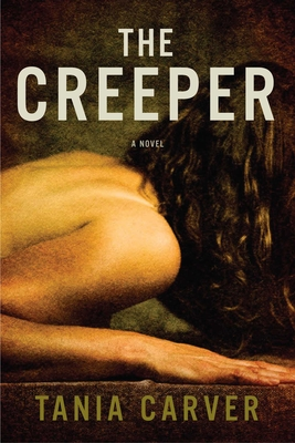 The Creeper - Carver, Tania