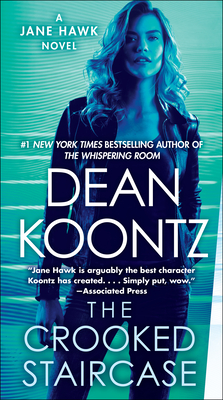 The Crooked Staircase: A Jane Hawk Novel - Koontz, Dean