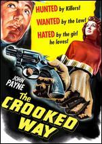 The Crooked Way - Robert Florey