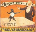 The Crow: New Songs for the Five-String Banjo [Deluxe Edition]