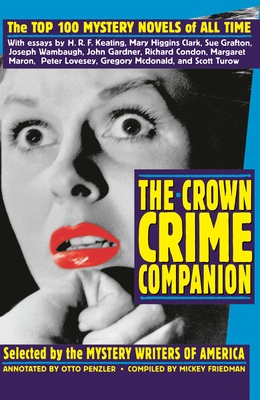 The Crown Crime Companion: The Top 100 Mystery Novels of All Time - Mystery Writers of America Inc