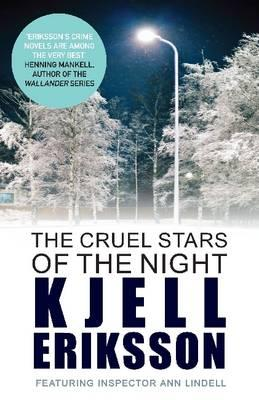 The Cruel Stars of the Night - Eriksson, Kjell