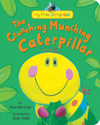 The Crunching Munching Caterpillar - Cain, Sheridan