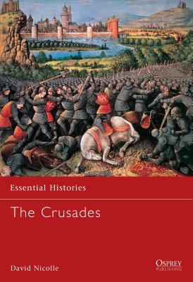 The Crusades - Nicolle, David, Dr.