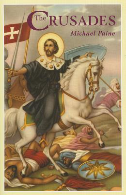 The Crusades - Paine, Michael