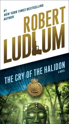 The Cry of the Halidon - Ludlum, Robert