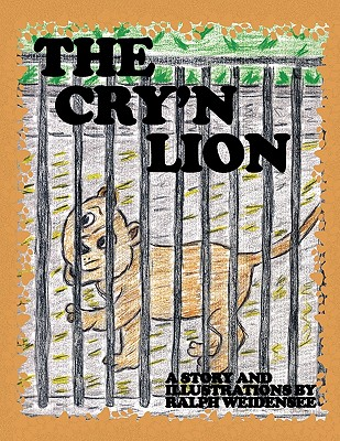 The Cry'n Lion - Weidensee, Ralph