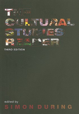 The Cultural Studies Reader - During, Simon (Editor)
