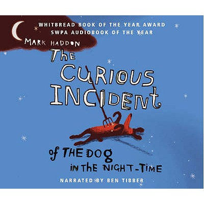 The Curious Incident of the Dog in the Night-time - Haddon, Mark, and Tipper, Ben (Read by)