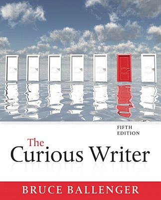 The curious writer book by bruce ballenger 7 available editions cash for textbooks fandeluxe Gallery