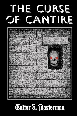 The Curse of Cantire - Masterman, Walter S, and Tucker, Fender (Editor)