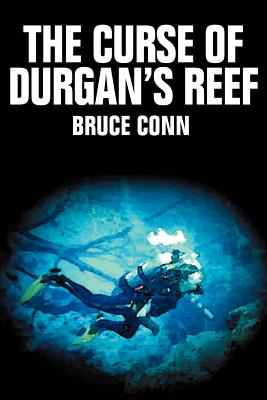 The Curse of Durgan's Reef - Conn, Bruce