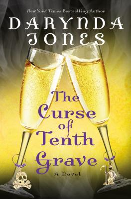 The Curse of Tenth Grave - Jones, Darynda