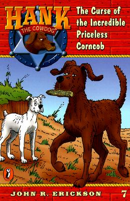 The Curse of the Incredible Priceless Corncob #7 - Erickson, John R