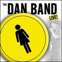 The Dan Band Live - The Dan Band