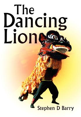 The Dancing Lion - Barry, Stephen D