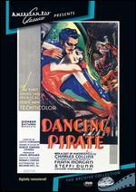 The Dancing Pirate - Lloyd Corrigan