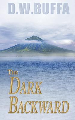 The Dark Backward - Buffa, D W