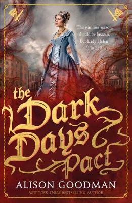 The Dark Days Pact: A Lady Helen Novel - Goodman, Alison