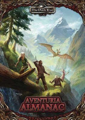 The Dark Eye - Aventuria Almanac - Schauen, Florian  Don, and Richter, Daniel  Simon