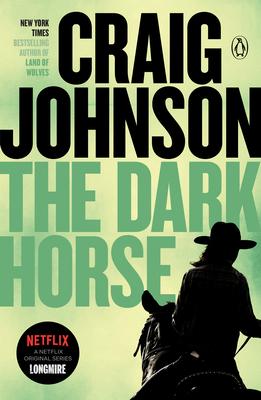 The Dark Horse: A Longmire Mystery - Johnson, Craig