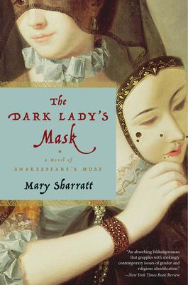The Dark Lady's Mask - Sharratt, Mary