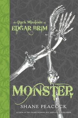 The Dark Missions of Edgar Brim: Monster - Peacock, Shane