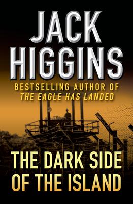 The Dark Side of the Island - Higgins, Jack