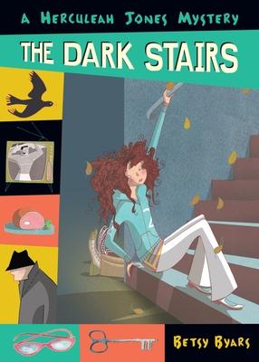 The Dark Stairs - Byars, Betsy Cromer