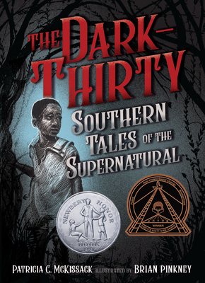 The Dark-Thirty: Southern Tales of the Supernatural - McKissack, Patricia C