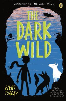 The Dark Wild - Torday, Piers