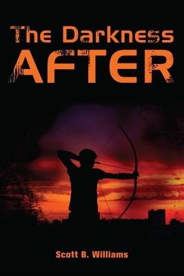 The Darkness After: A Novel - Williams, Scott B.