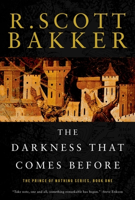 The Darkness That Comes Before - Bakker, R Scott