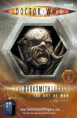 The Darksmith Legacy: The Art of War Bk. 9 - Tucker, Mike
