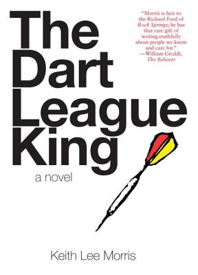 The Dart League King - Morris, Keith Lee