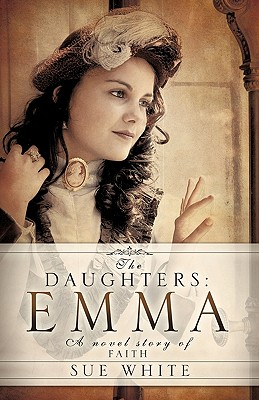 The Daughters: Emma - White, Sue