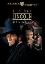 The Day Lincoln Was Shot - John Gray