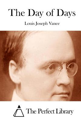 The Day of Days - Vance, Louis Joseph