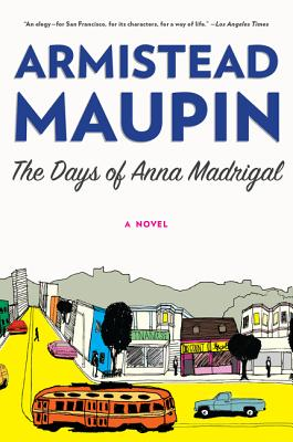 The Days of Anna Madrigal - Maupin, Armistead