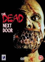 The Dead Next Door - J.R. Bookwalter