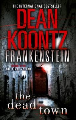 The Dead Town - Koontz, Dean