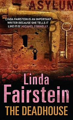 The Deadhouse - Fairstein, Linda