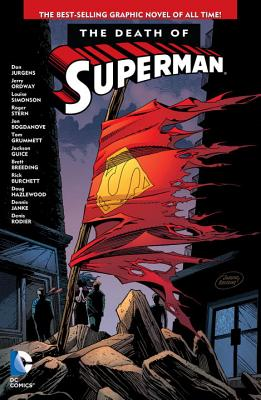 The Death of Superman - Jurgens, Dan, and Ordway, Jerry, and Simonson, Louise