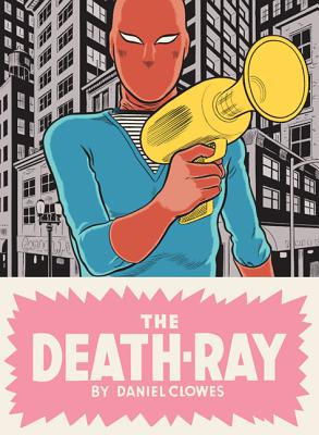 The Death-Ray - Clowes, Daniel