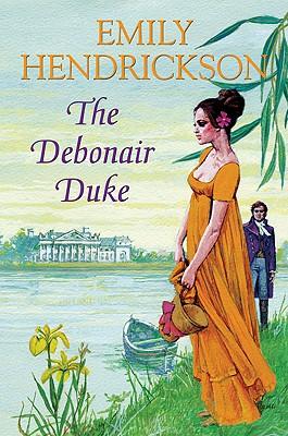 The Debonair Duke - Hendrickson, Emily